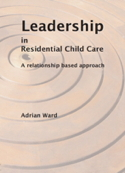 Leadership in Residential Child Care